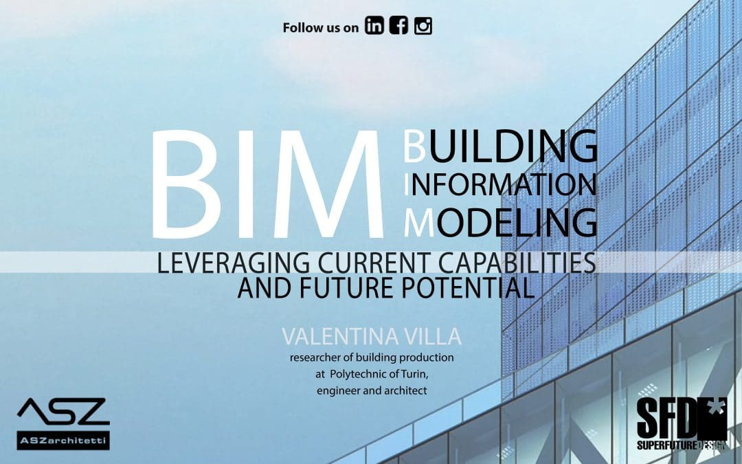 BIM: Leveraging Current Capabilities and Future Potential